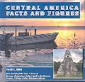 Central America: Facts and Figures