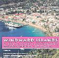 Windward Islands: St. Lucia, St. Vincent and the Grenadines, Grenada, Martinque, & Dominica