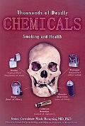 Thousands of Deadly Chemicals: Smoking and Health