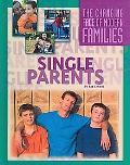Single Parents Families (The Changing Face of Modern Families)