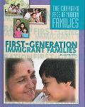 First-Generation Immigrant Families (The Changing Face of Modern Families)