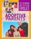 Adoptive Parents (The Changing Face of Modern Families)