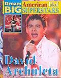 David Archuleta (Dream Big: American Idol Superstars)