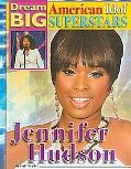 Jennifer Hudson (Dream Big: American Idol Superstars)