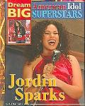 Jordin Sparks (Dream Big: American Idol Superstars)