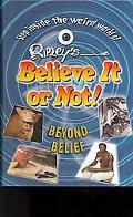 Beyond Belief (Ripley's Believe It Or Not!)