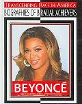 Beyonce: Singer-songwriter, Actress, and Record Producer (Transcending Race in America: Biog...