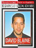 David Blaine: Illusionist and Endurance Artist (Transcending Race in America: Biographies of...