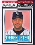 Derek Jeter: All-star League Baseball Player (Transcending Race in America: Biographies of B...