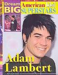 Adam Lambert (Dream Big: American Idol Superstars)