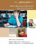 What's Wrong with My Brain? : Kids with Brain Injury