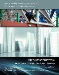 Green Construction : Creating Energy-Efficient, Low-Impact Buildings