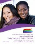 Gay People of Color : Facing Prejudices, Forging Identities