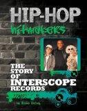 The Story of Interscope Records (Hip-Hop Hitmakers)