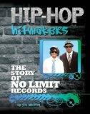 The Story of No Limit Records (Hip-Hop Hitmakers)