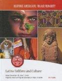 Latino Folklore and Culture (Hispanic Americans: Major Minority)