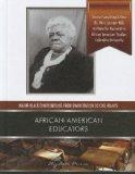 African-American Educators (Major Black Contributions from Emancipation to Civil Rights)