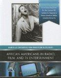 African Americans in Radio, Film, and TV Entertainent (Major Black Contributions from Emanci...