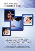Sleep Deprivation and Its Consequences
