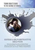 Suicide and Self-Destructive Behaviors