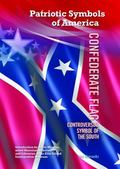 Confederate Flag : Controversial Symbol of the South