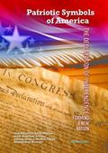The Declaration of Independence: Forming a New Nation (Patriotic Symbols of America)