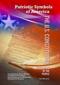 The U.S. Constitution: Government by the People (Patriotic Symbols of America)