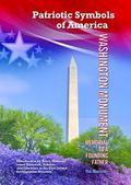 Washington Monument: Memorial to a Founding Father (Patriotic Symbols of America)