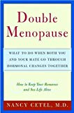 Double Menopause: What to Do When Both You and Your Mate Go Through Hormonal Changes Together