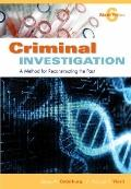 Criminal Investigation, Sixth Edition: A Method for Reconstructing the Past-