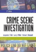 Crime Scene Investigation, Second Edition: -