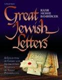 Great Jewish Letters: A Collection of Classic and Inspirational Writings of Torah Personalit...