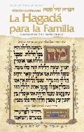 La Hagad para la Familia / Family Haggadah - Spanish Edition