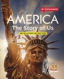 America The Story of Us: An Illustrated History