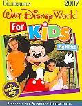 Birnbaum's 2007 Walt Disney World for Kids by Kids