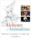 Alchemy of Animation: Making an Animated Film in the Modern Age