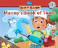 Manny's Book of Tools (Handy Manny Series)