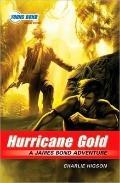 The Young Bond Series, Book Four: Hurricane Gold (A James Bond Adventure)