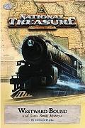 Westward Bound (National Treasure Series #4)