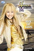 Rock the Waves (Hannah Montana Series)