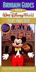 Birnbaum's Walt Disney World Pocket Parks Guide 2010 (Birnbaum Guides)