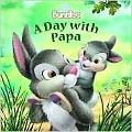 Day with Papa (Disney Bunnies Series)