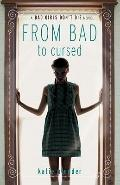 Bad Girls Don't Die : From Bad to Cursed