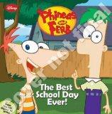 Phineas and Ferb #6: The Best School Day Ever (Phineas & Ferb)