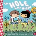 The Hole in the Middle