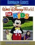 Birnbaum's Walt Disney World for Kids 2012