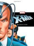 The Uncanny X-Men: An Origin Story (Marvel Origin Story)