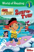 World of Reading: Jake and the Never Land Pirates Surfin' Turf : Level 1