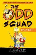 Odd Squad - Bully Bait