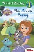 World of Reading: Sofia the First Blue Ribbon Bunny : Level 1